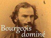 Léon Tolstoï Sonia comtesse domination du bourgeois et de l'aristocrate par leur femme
