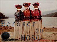 Ecraser du Moso