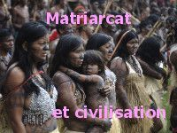 Echec civilisationnel du matriarcat