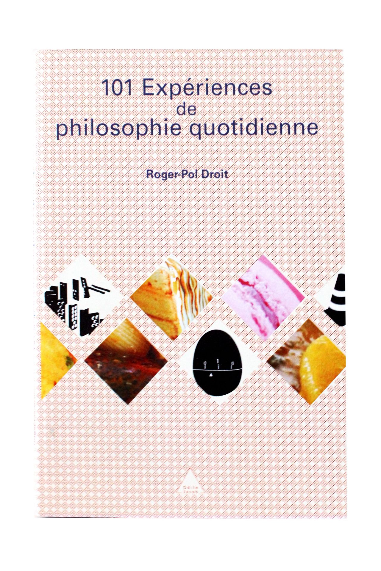 101 expériences de philosophie quotidienne est un livre qui contient  différentes expériences pour remettre en question notre environnement ainsi  que ...